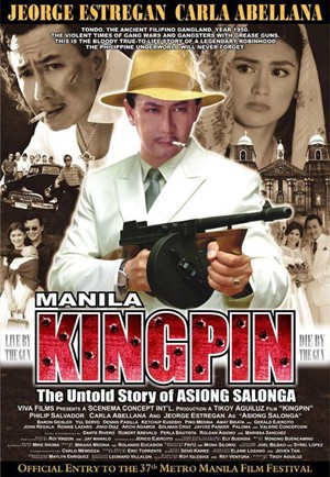 Manila Kingpin: The Asiong-Salonga Story (2011) movie poster